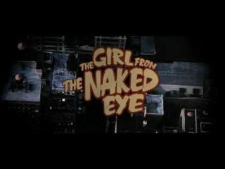 The Girl From The Naked Eye?