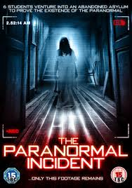 The Paranormal Incident